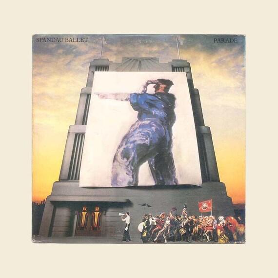 Vintage Record Album - Spandau Ballet, Parade, New Wave Music, New Romantic, Synth-Pop Vinyl LP