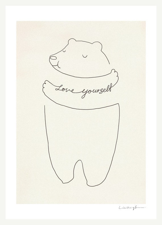 Love Yourself bear print etsy