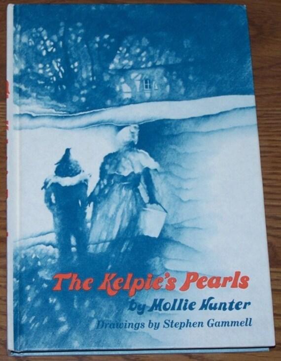 The Kelpie's Pearls, Mollie Hunter and Stephen Gammell hardback