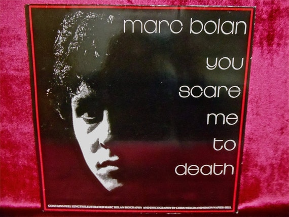 MARC BOLIN of T Rex - You Scare Me to Death - 1981 Vintage Vinyl GATEFOLd Record Album...French Import