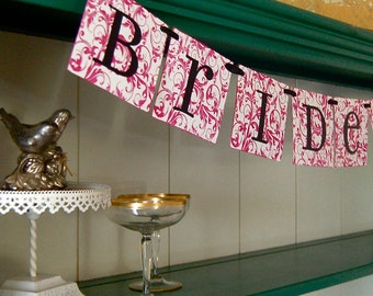 BRIDE TO BE  Banner Sign Garland Decoration