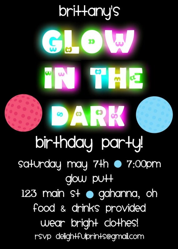 Incredible Glow in the Dark Birthday Party Invitations 570 x 798 · 79 kB · jpeg