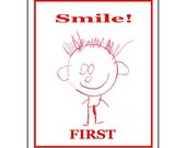 Icthtyosis Awareness Month, IAM, Smiley Face, Fundraiser Sale,16x20, Smile FIRST, 100% Proceeds to ei, ehk, Research, Ready To Ship