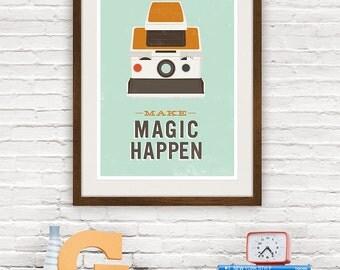 Geekery hipster print, nerdy poster, retro poster, polaroid art, motivational quote, retro print, sx70, Make magic happen 8x10 / A4