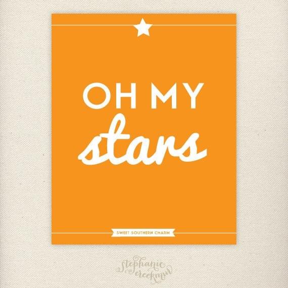 SALE - Southern Sayings: 8 x 10 Oh My Stars Print - Sweet Southern Charm Wall Art