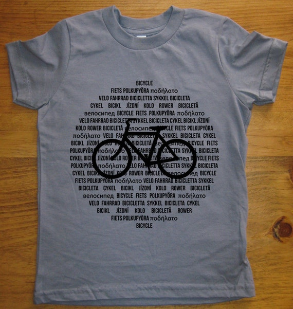 Bike Shirt / Bicycle Shirt - International Languages - 7 Colors Available - Kids Tshirt Sizes 2T, 4T, 6, 8, 10, 12 - Gift Friendly