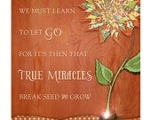 Let Go / True Miracles - 8x10 - Inspirational Art Print