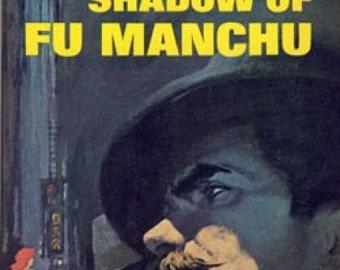The Shadow of Fu Manchu - by Sax Rohmer - 1963 Vintage Paperback Novel