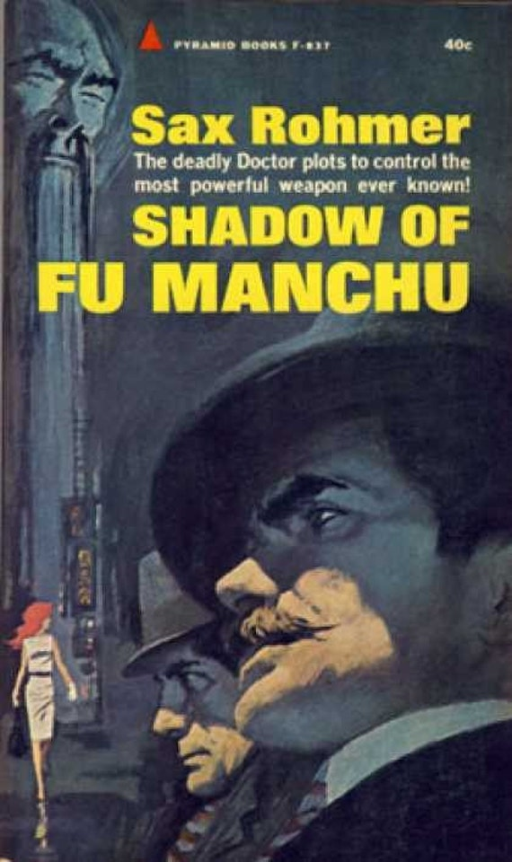 The Shadow of Fu Manchu - by Sax Rohmer - 1963 Vintage Paperback Novel