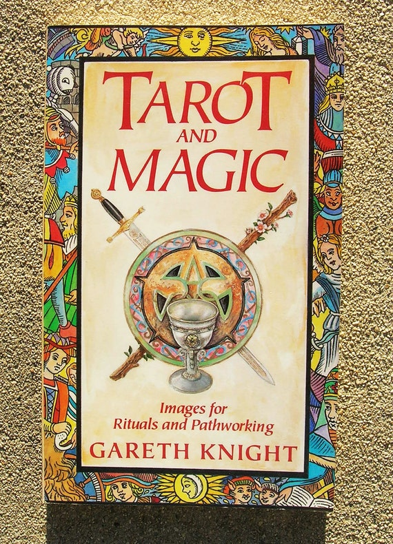 Tarot And Magic: Images For Rituals By Gareth Knight Tarot