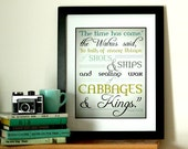 Modern Typography Quote - Cabbages and Kings Kitchen Art - The Walrus and the Carpenter - Lewis Carroll - Poetry Art - 5x7 or 8x10 or 11x14