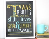 Jabberwocky  Quote Print - Typography Print - Through the Looking Glass - Twas Brillig Typography Art - Free Shipping