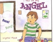 "CHRISTMAS BIRTHDAY GIFT Children's book Guardian Angel  ""I Fell On My Angel"" Personally Autographed"