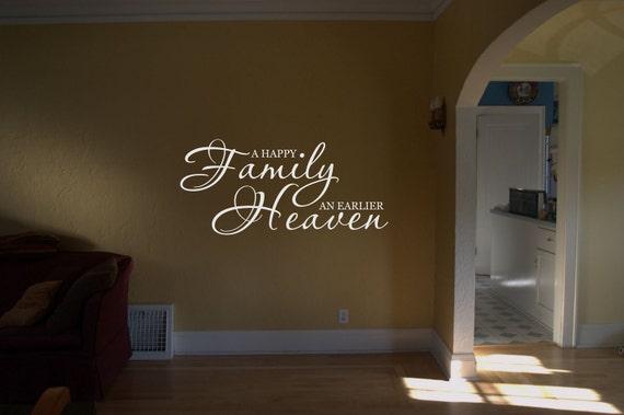 Happy Family, Earlier Heaven Vinyl Wall Art Quote Decal - Religious Decor - Family Decor - Wall Decor - WD0090