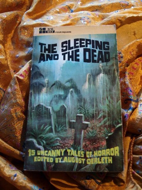 The Sleeping And The Dead August Derleth Four Square Paperback Book Horror Sci Fi 1960's H. P. Lovecraft  Bradbury  Le Fanu