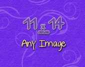 Any Image as a 11x14 Canvas Fine Art Photograph • Photography • Home Decor • Wall Art • fPOE • Gifts under 175