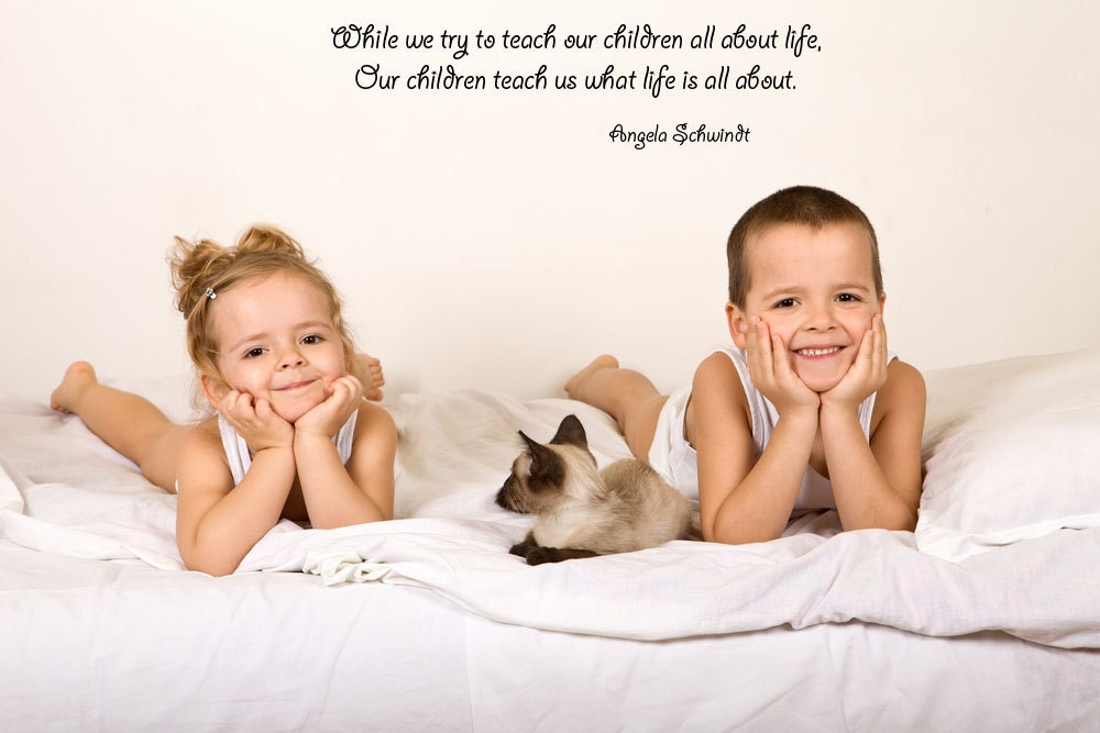 Life Quotes Kids Best Children Quote Teach Inspire Inspiration Inspirational