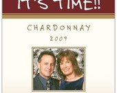 Birthday Wine Label 1 set, Front AND Back labels with Photo - 'Its Time'