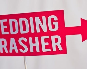 Wedding Crasher Sign on a Stick - Set of 3 Photo Booth Props