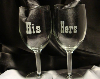 Custom His and Hers Etched Wine Glasses - Perfect for Weddings or Anniversaries