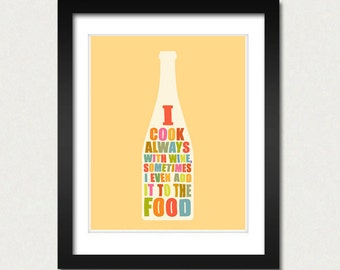 I Cook With Wine, Funny Kitchen Poster, Cooking Prints, Home Decor Geek, Modern Typography, Bottle Wine, Wall Decoration white peach banana