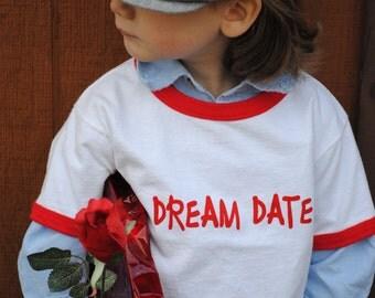 DREAM DATE tshirt