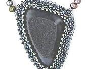 An extraordinary  beaded  necklace, I call AMAZING - needle bead woven - Druzy stone