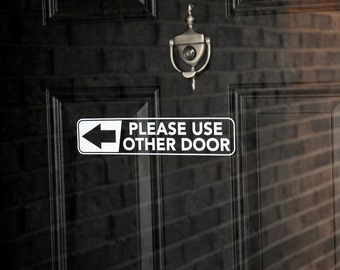 Please Use Other Door - Vinyl Decal