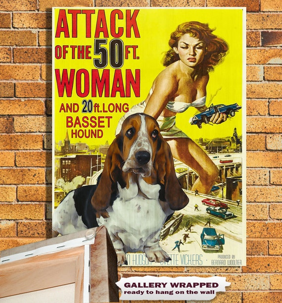 Basset Hound Vintage Movie Style Poster Canvas Print  - Attack of the 50 Foot Woman Movie Poster NEW Collection by Nobility ...
