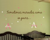 Baby TWINS Wall Decal Saying AND Name Initial Stars.. Sometimes Miracles.. Girl Boy Nursery Vinyl Sticker Decor