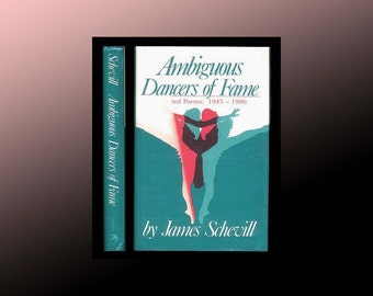 Ambiguous Dancers of Fame, Collected Poems: 1945 - 1986 Book by James Schevill