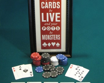 May All Your Cards Be Live and Your Pots Be Monsters 10x4 Print