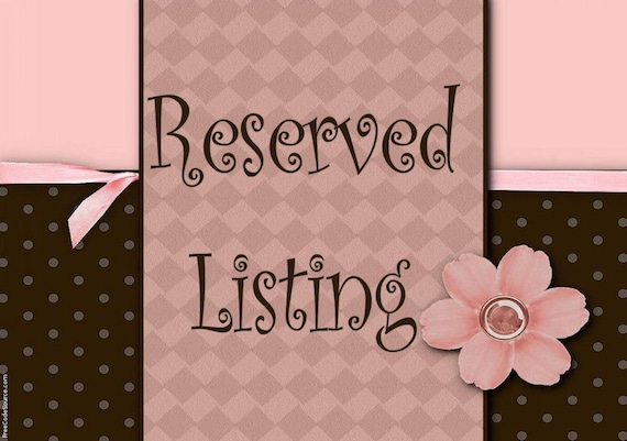 Reserved Listing for 4everDream