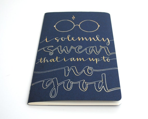 RESERVED Harry Potter Inspired Moleskine // Ravenclaw Edition, Hand Lettered, Gold on Navy, I Solemnly Swear That I Am Up to No Good