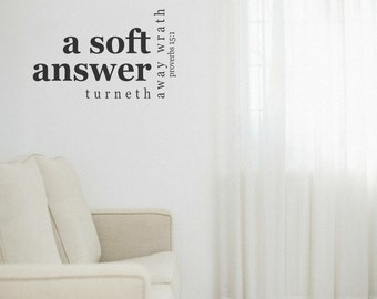 Bible Verse Vinyl Wall Decal - A Soft Answer - Many Color Choices