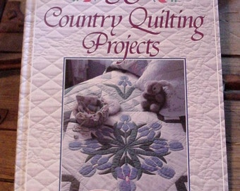 50 Country Quilting Projects Hardback Book Margit Echols 1990 Patchwork Applique Sewing Ideas itsyourcountry