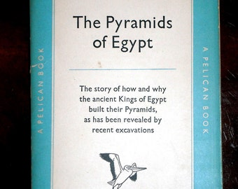 The Pyramids of Egypt 1952 (Paperback)