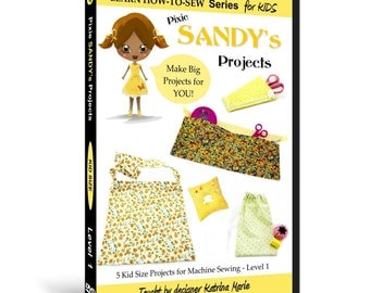 Learn How to Sew for Kids with Pixie Sandy's Projects DVD (Beginning Sewing Machine Projects  for ages 5 & up)