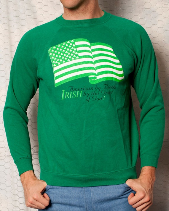 American by Birth, IRISH by the Grace of God - Sweet Vintage Sweatshirt - L - St Patrick's Day
