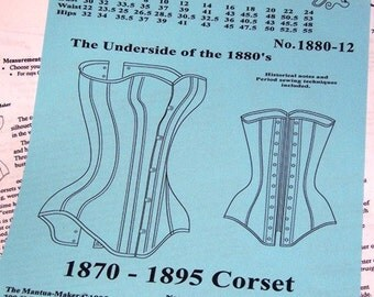 Victorian Corset Sewing Pattern for 1870 - 1895, Multi Sized, by the Mantua Maker. 1880-12