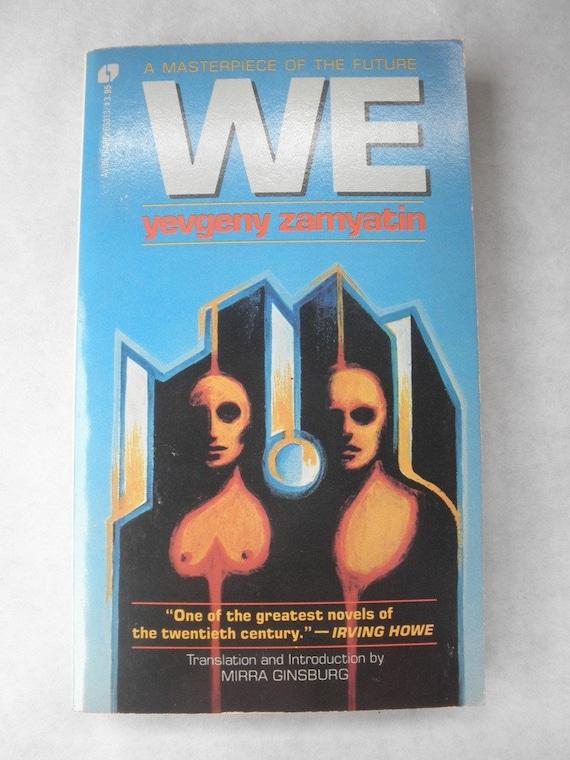 Stuff Worth Reading: We by Yevgeny Zamyatin