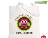Teaching's a Hoot Owl Tote Bag - Personalized Teacher Tote Bag - teacher appreciation gift
