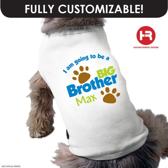 I M Going To Be A Big Brother Dog Shirt