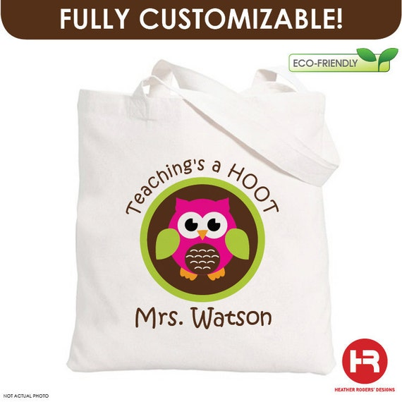 Teaching's a Hoot Owl Tote Bag - Personalized Teacher Tote Bag - teacher appreciation gift - back to school teacher gift