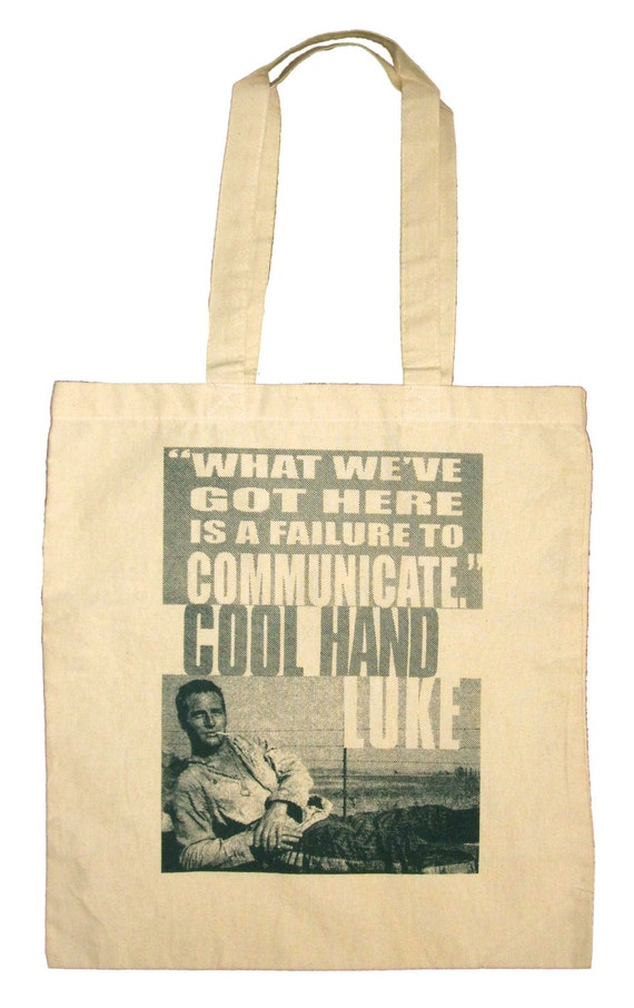 Failure To Communicate - Cool Hand Luke, Paul Newman Natural Canvas Tote