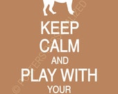 Keep Calm and Play With Your Retriever Poster