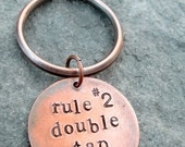 Zombie Rules Key Chain- Double Tap- Hand Stamped Copper Disc