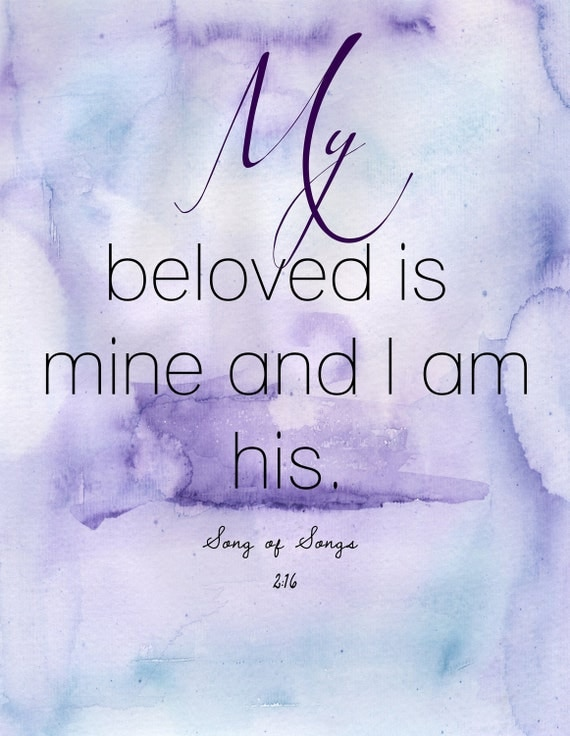 My Beloved is Mine and I am His / watercolor print