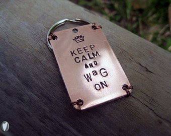 Keep Calm and Wag On Pet Id Tag - Copper with Aluminum Contact Backer - Wire Wrap