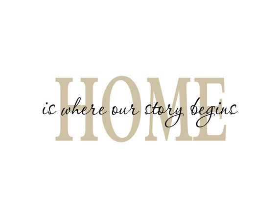 Items Similar To Home Is Where Our Story Begins Vinyl Wall